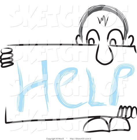 Sketches Help by Drawing Of A Holding A Help Sign His Nose By