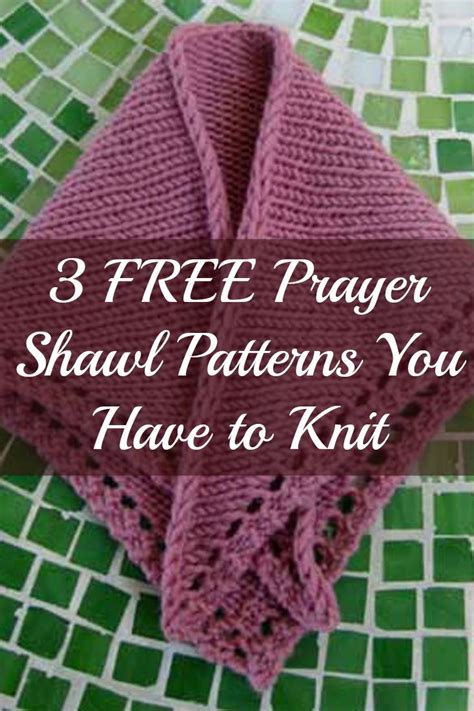 Free Knitting Patterns You To Knit Prayer Shawl