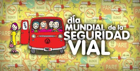 poesia dia mundial segurida vial d 237 a mundial de la seguridad vial rockandvida