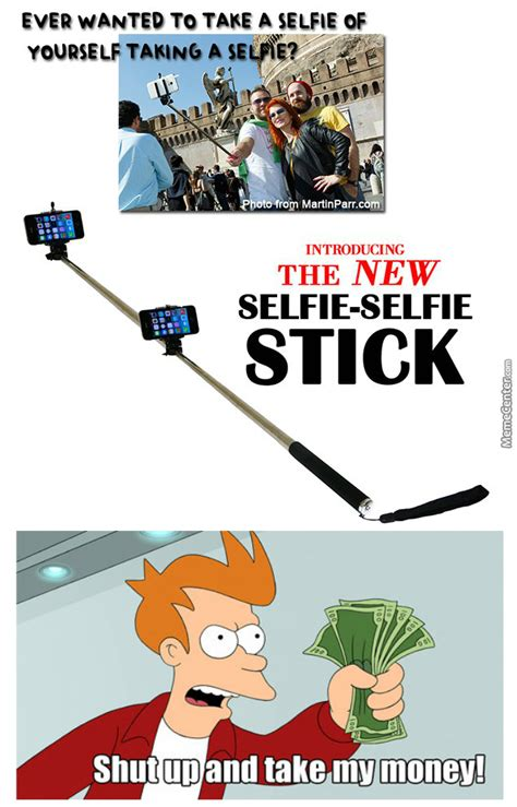 Stick Memes - selfie stick stick by rakac meme center