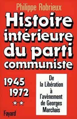 si鑒e du parti communiste fran軋is histoire int 233 rieure du parti communiste philippe robrieux