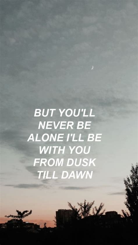 image result  dusk  dawn quotes zayn lirik lagu lirik lagu