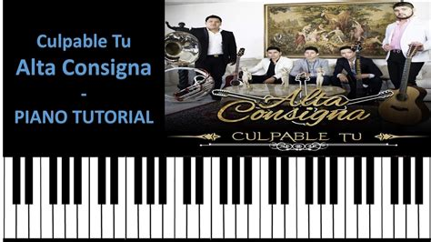 tutorial piano como zaqueo culpable tu alta consigna tutorial como tocar en