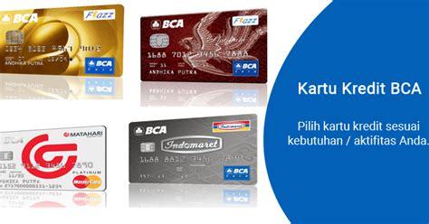 pembuatan rekening perusahaan bca blogger indonesia pengalaman pertama membuat kartu kredit bca
