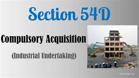section 54 of income tax act section 54d of income tax act 1961 decoded