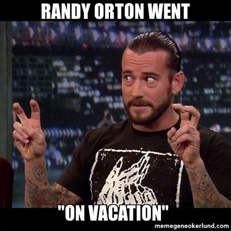 Randy Meme - randy orton went quot on vacation quot cm punk air quotes meme