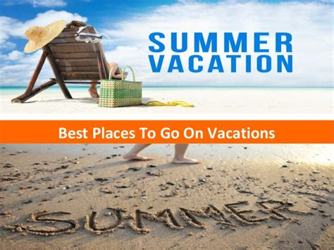 Best Place To Do Mba by Best Places To Go On Vacations