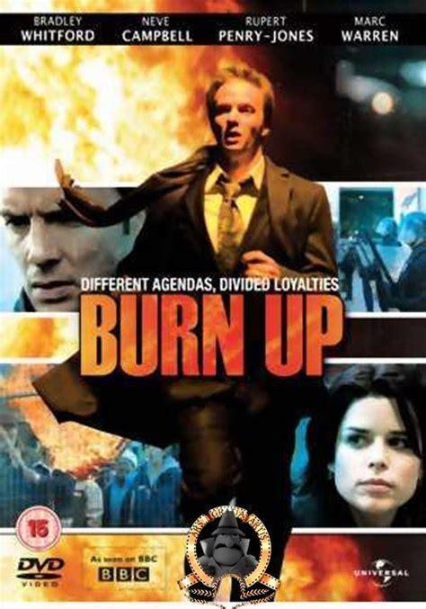 film burning up burn up tv 2008 filmaffinity