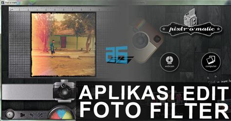 tutorial edit foto instagram aplikasi edit foto filter seperti instagram untuk pc