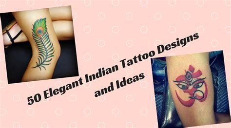 tattoo maker surat gujarat 50 elegant indian tattoo designs and ideas