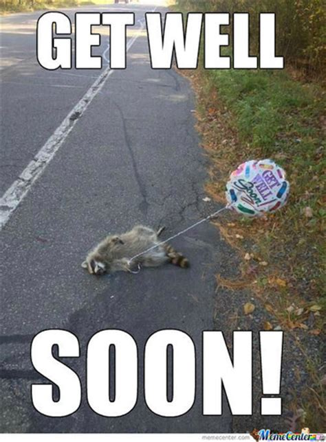 Meme Get Well Soon - funny get well soon memes image memes at relatably com