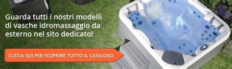 marche vasche idromassaggio vasche idromassaggio da esterno prezzi vasche