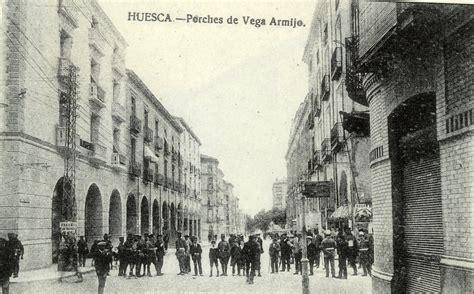 fotos antiguas huesca wenceslao retana huesca 1907 vista por su gobernador