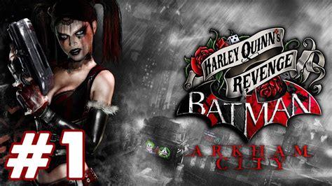 s day hd part 1 batman arkham city harley quinn s playthrough