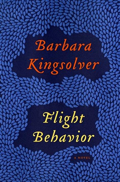 Barbar Kingsolver Flight Behavior book of the week flight behavior by barbara