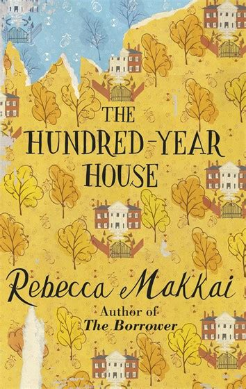 the hundred year house the hundred year house rebecca makkai review culturefly