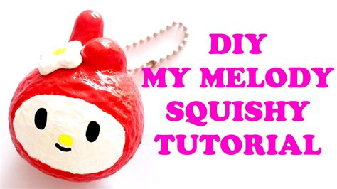 u are my squishy my melody squishy tutorial