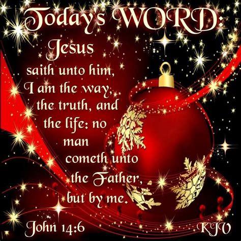 todays word christmas bible christmas scripture christmas blessings