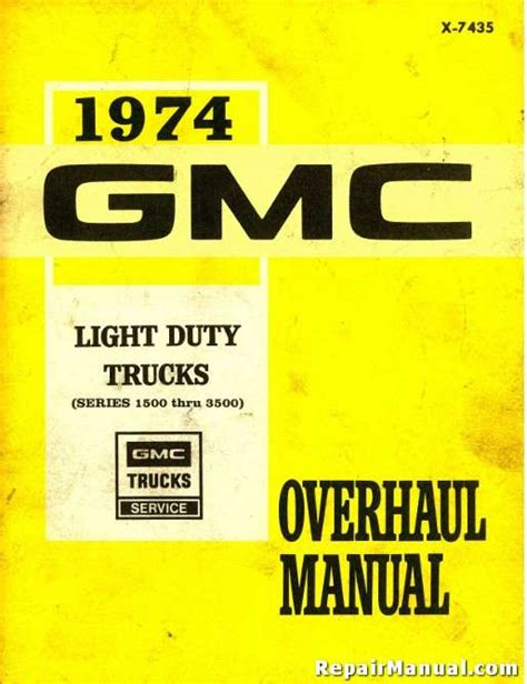 light duty diesel mechanic 1974 gmc light duty truck 1500 thru 3500 series overhaul