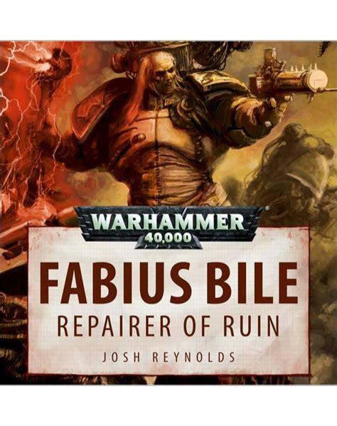 primogenitor fabius bile books warhammer 40k chaos space marine audio drama