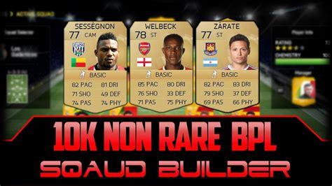 non rare players fifa 15 fifa 15 ultimate team amazingly cheap 10k 15k bpl non