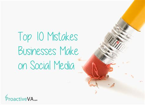 Services 10 Mistakes That Most Make by Top 10 Mistakes Businesses Make On Social Media