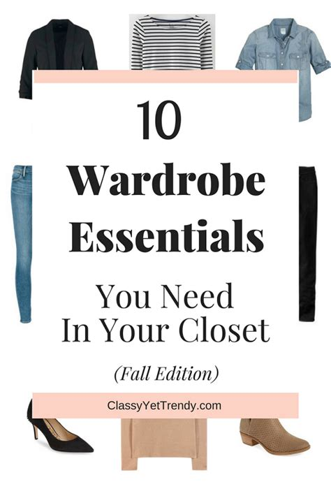 10 wardrobe essentials you need in your closet fall