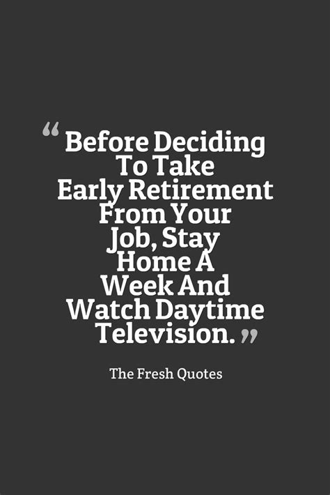 quotes  early retirement  quotes