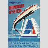 DISNEY PARK ATTRACTION POSTERS: WALT DISNEY WORLD MONORAIL POSTER #2 ...