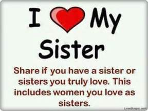 I Love You Sister Quotes by I Love My Sister Quotes