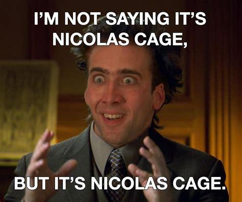 Nicolas Meme - 18 outrageous nicolas cage memes sayingimages com