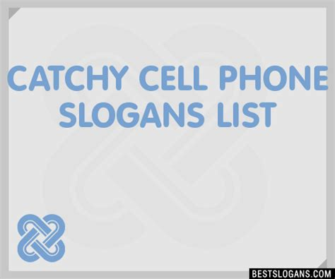 names themes for mobile phones 30 catchy cell phone slogans list taglines phrases