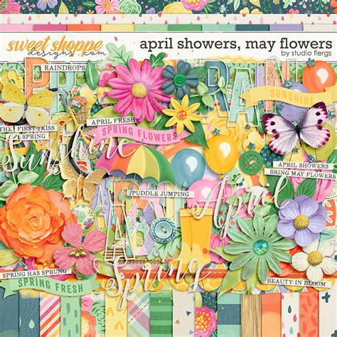 Sweet April Showers Do May Flowers by April Showers May Flowers Kit By Studio Flergs