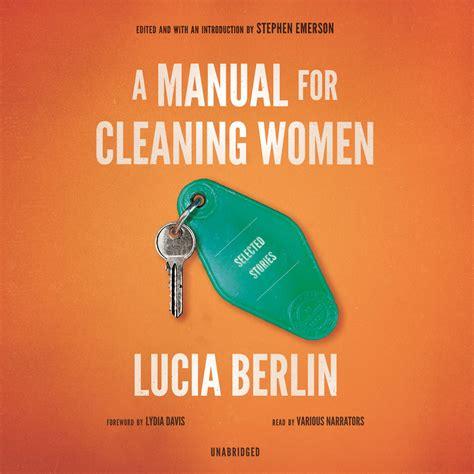a manual for cleaning a manual for cleaning women audiobook listen instantly