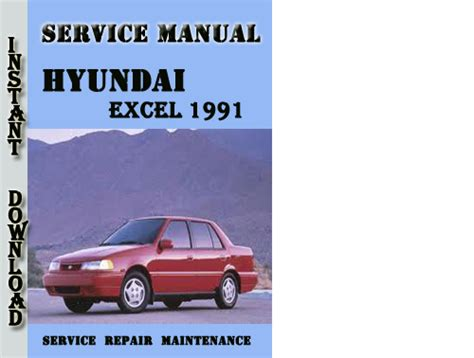 service manual 1994 hyundai excel owners manual pdf service manual pdf 1994 hyundai elantra hyundai excel 1991 service repair manual pdf download download ma