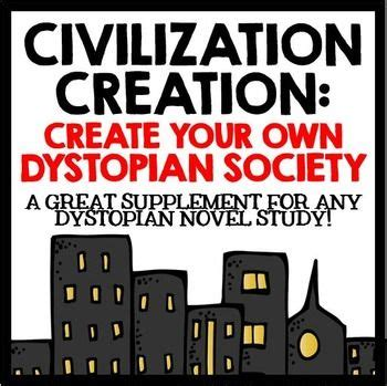 themes dystopian literature dystopian society civilization creation create your
