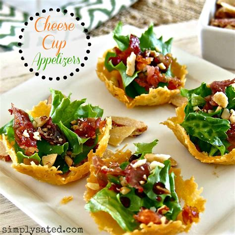 beautiful appetizers cheese cup appetizers www simplysated com