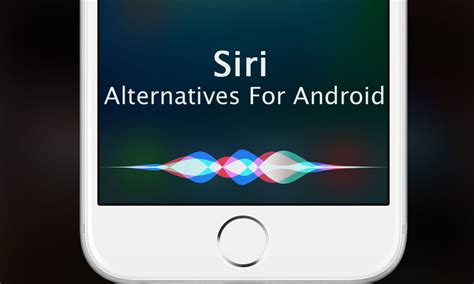 siri for android 2018 10 best siri alternatives for android - Is There A Siri For Android
