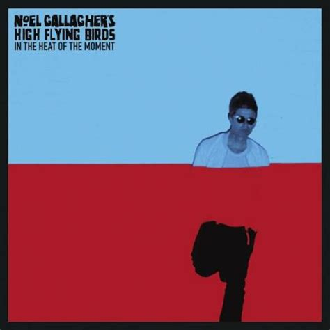 sing for the moment testo in the heat of the moment noel gallagher testo e