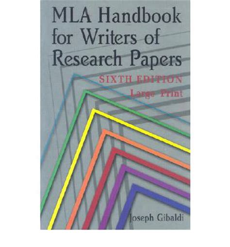 mla handbook for writers of research papers mla handbook for writers of research papers joseph