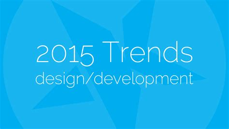 design font trends 2015 ten web design development trends for 2015