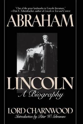abraham lincoln biography book report abraham lincoln a biography lord charnwood ebook