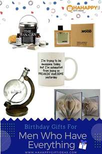 gifts for the that has everything 24 best birthday gifts for who everything