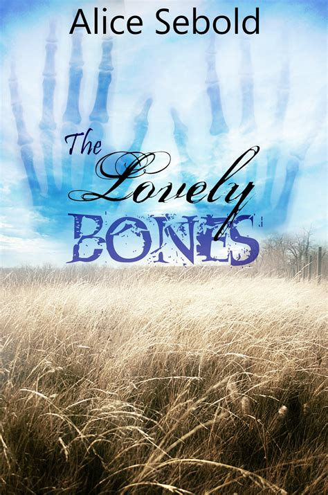 themes in lovely bones book the lovely bones summary of book by chapter