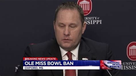 Banned From Bowl Promo by Ole Miss Imposes Bowl Ban Following New Ncaa Allegations