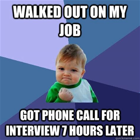 Kid On Phone Meme - walked out on my job got phone call for interview 7 hours