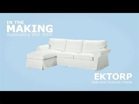 ikea ektorp sofa assembly ikea ektorp sofa and chaise assembly instructions youtube