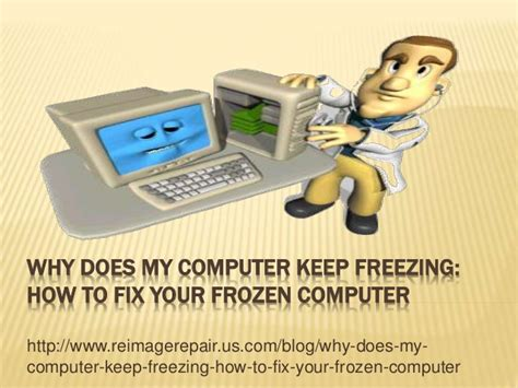 why does my keep why does my computer keep freezing how to fix your frozen computer