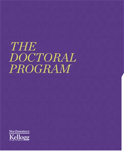 Business Doctoral Programs by Doctoral Business Programs At Kellogg School Of Management
