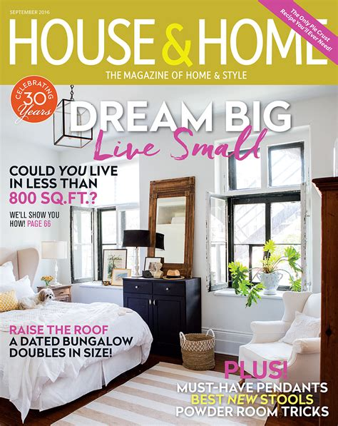 house and home magazine september 2016